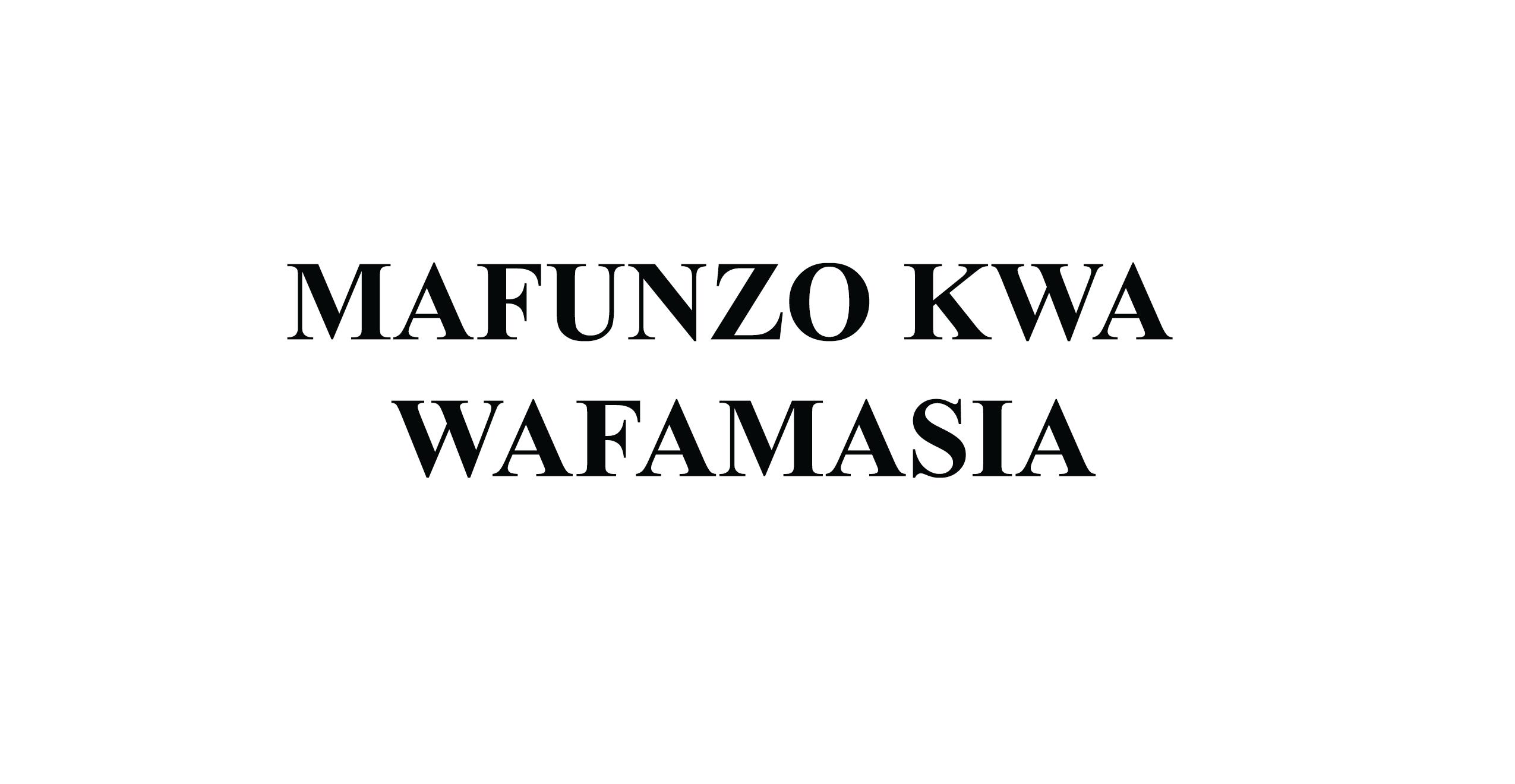 MAFUNZO KWA WAFAMASIA